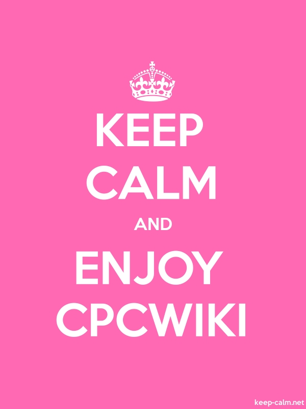 KEEP CALM AND ENJOY CPCWIKI - white/pink - Default (600x800)