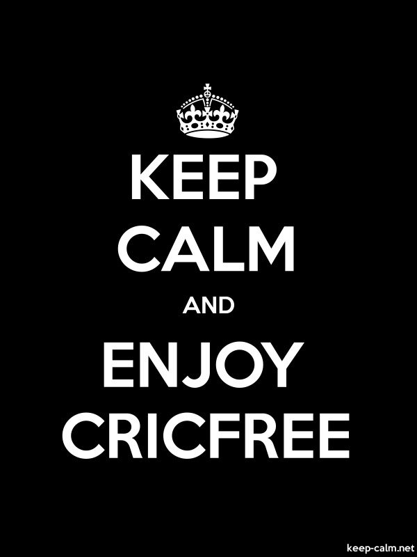 KEEP CALM AND ENJOY CRICFREE - white/black - Default (600x800)
