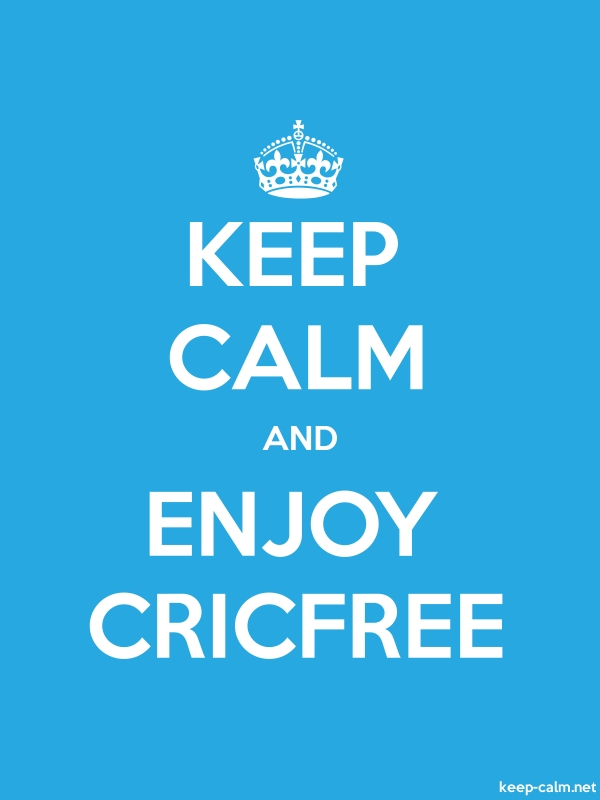 KEEP CALM AND ENJOY CRICFREE - white/blue - Default (600x800)