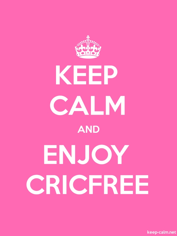 KEEP CALM AND ENJOY CRICFREE - white/pink - Default (600x800)