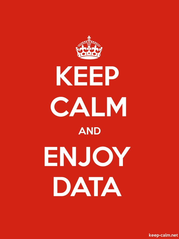 KEEP CALM AND ENJOY DATA - white/red - Default (600x800)