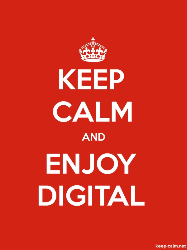 KEEP CALM AND ENJOY DIGITAL - white/red - Default (600x800)