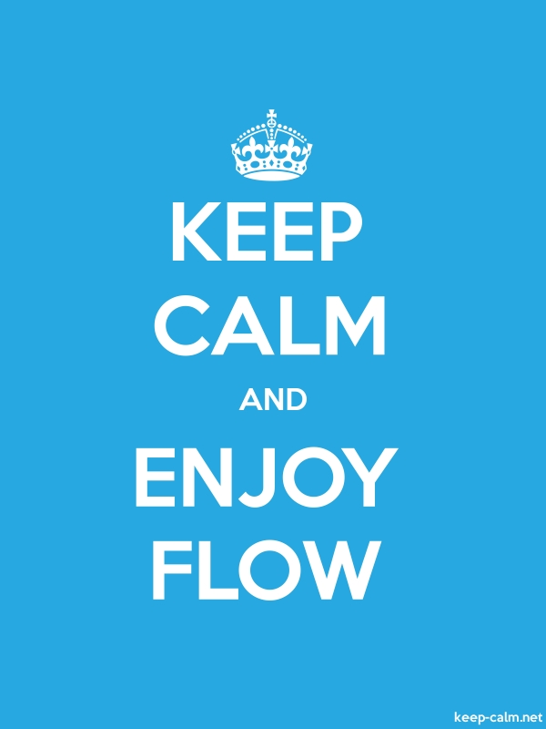 KEEP CALM AND ENJOY FLOW - white/blue - Default (600x800)
