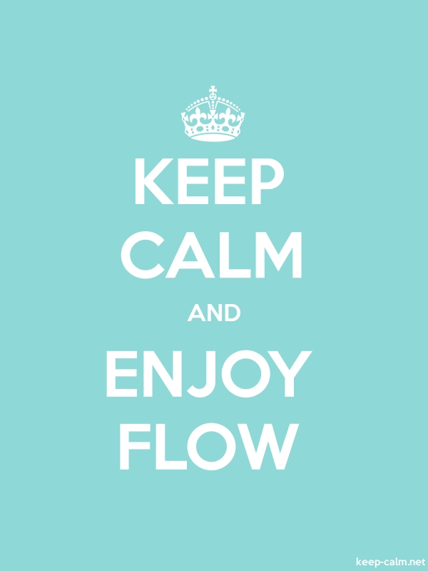 KEEP CALM AND ENJOY FLOW - white/lightblue - Default (600x800)