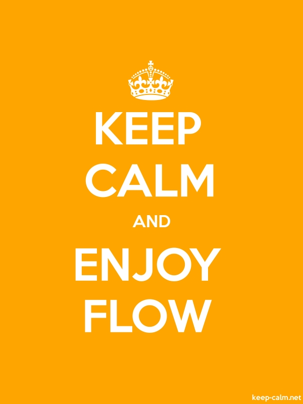 KEEP CALM AND ENJOY FLOW - white/orange - Default (600x800)