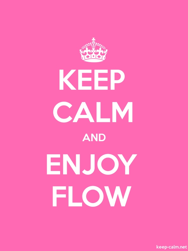 KEEP CALM AND ENJOY FLOW - white/pink - Default (600x800)