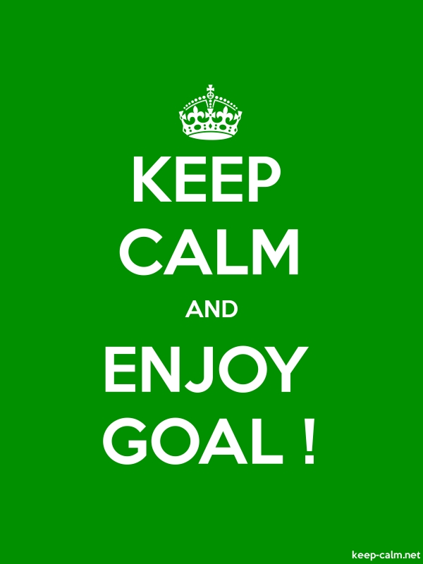 KEEP CALM AND ENJOY GOAL ! - white/green - Default (600x800)