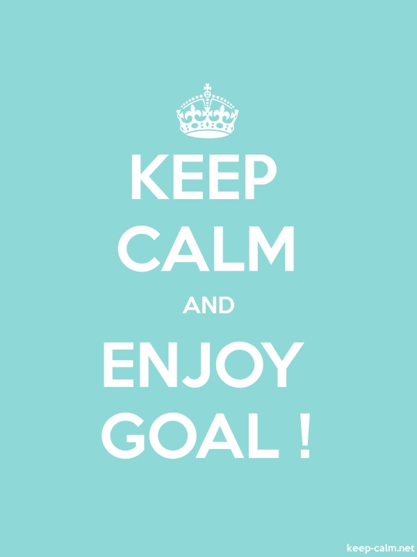 KEEP CALM AND ENJOY GOAL ! - white/lightblue - Default (600x800)