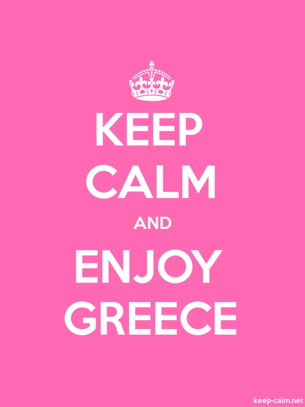 KEEP CALM AND ENJOY GREECE - white/pink - Default (600x800)