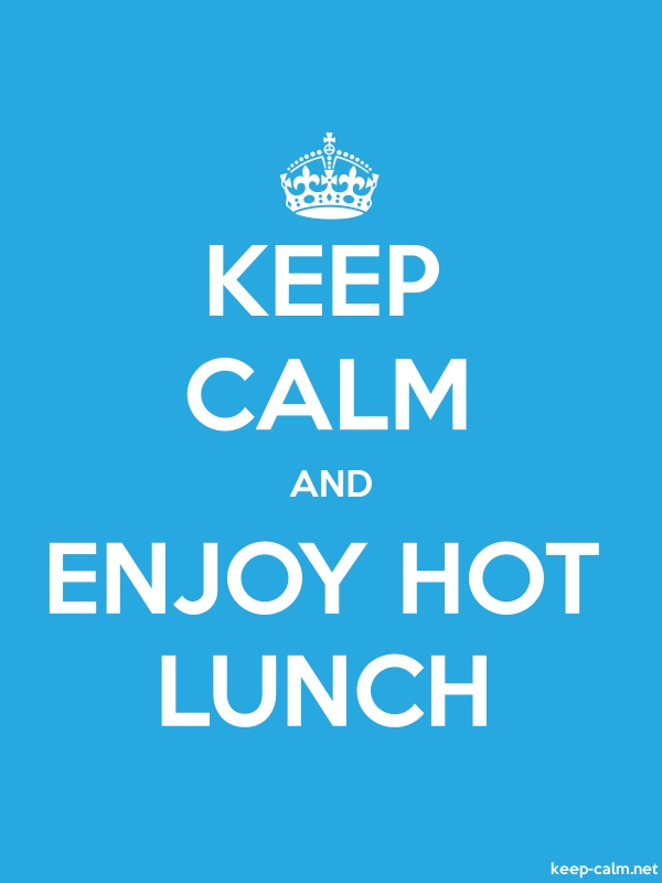 KEEP CALM AND ENJOY HOT LUNCH - white/blue - Default (600x800)