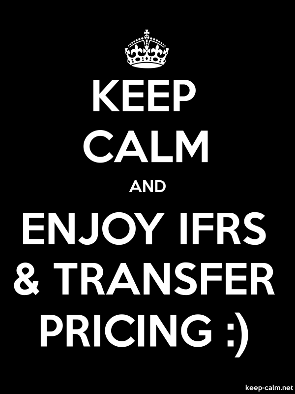 KEEP CALM AND ENJOY IFRS & TRANSFER PRICING : - white/black - Default (600x800)