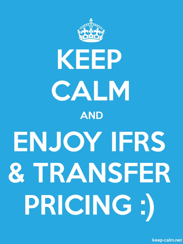 KEEP CALM AND ENJOY IFRS & TRANSFER PRICING : - white/blue - Default (600x800)