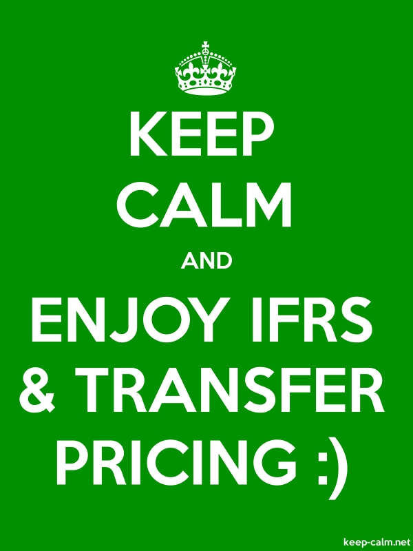 KEEP CALM AND ENJOY IFRS & TRANSFER PRICING : - white/green - Default (600x800)