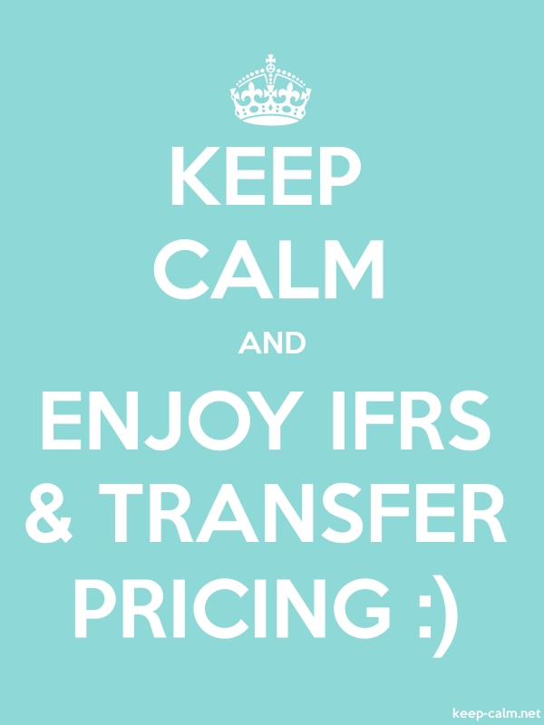 KEEP CALM AND ENJOY IFRS & TRANSFER PRICING : - white/lightblue - Default (600x800)