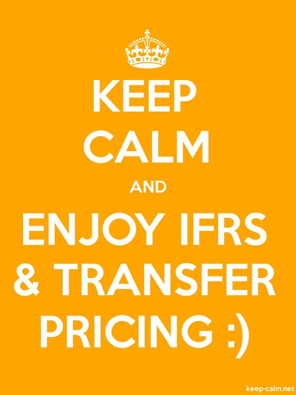 KEEP CALM AND ENJOY IFRS & TRANSFER PRICING : - white/orange - Default (600x800)