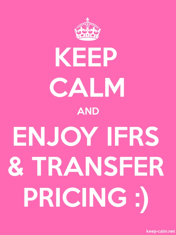 KEEP CALM AND ENJOY IFRS & TRANSFER PRICING : - white/pink - Default (600x800)