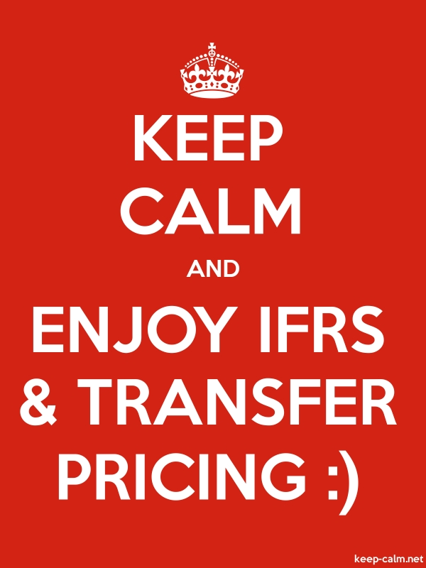 KEEP CALM AND ENJOY IFRS & TRANSFER PRICING : - white/red - Default (600x800)