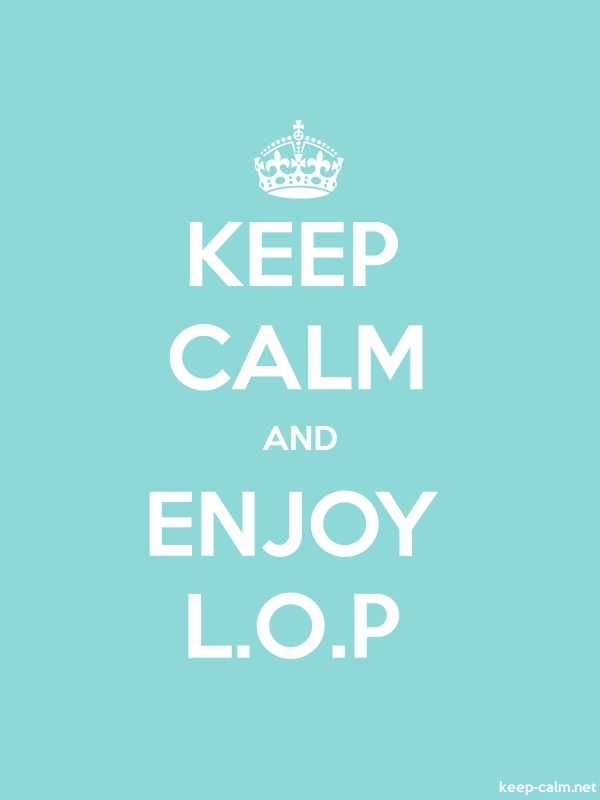 KEEP CALM AND ENJOY L.O.P - white/lightblue - Default (600x800)