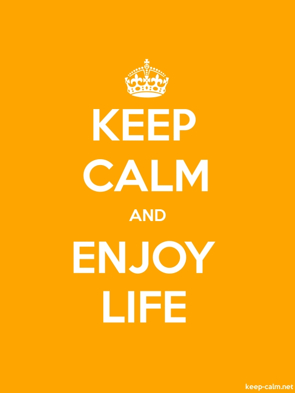 KEEP CALM AND ENJOY LIFE - white/orange - Default (600x800)