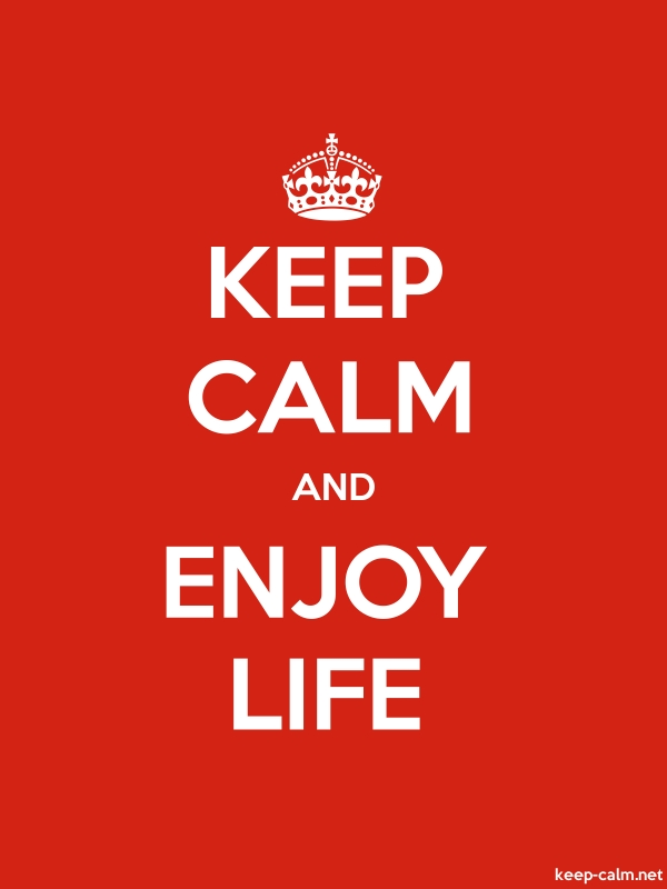 KEEP CALM AND ENJOY LIFE - white/red - Default (600x800)