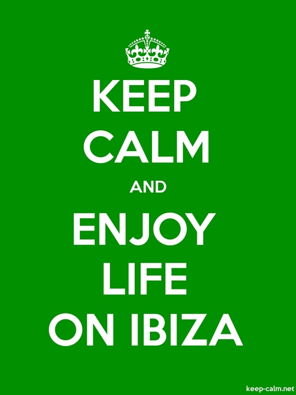 KEEP CALM AND ENJOY LIFE ON IBIZA - white/green - Default (600x800)