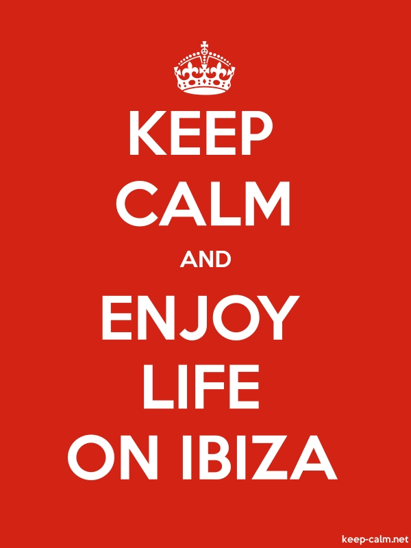 KEEP CALM AND ENJOY LIFE ON IBIZA - white/red - Default (600x800)