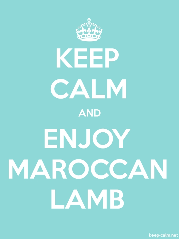KEEP CALM AND ENJOY MAROCCAN LAMB - white/lightblue - Default (600x800)