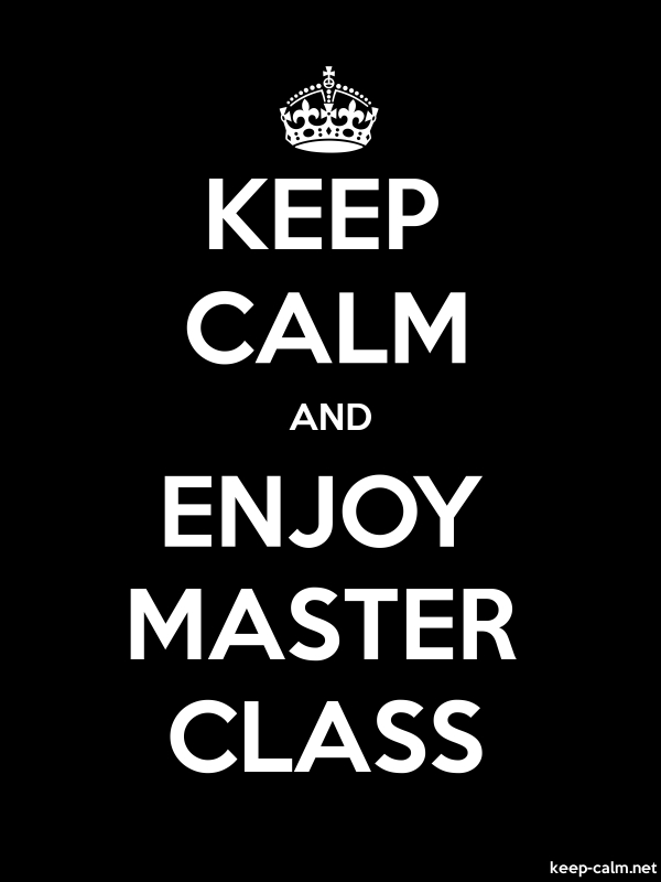 KEEP CALM AND ENJOY MASTER CLASS - white/black - Default (600x800)