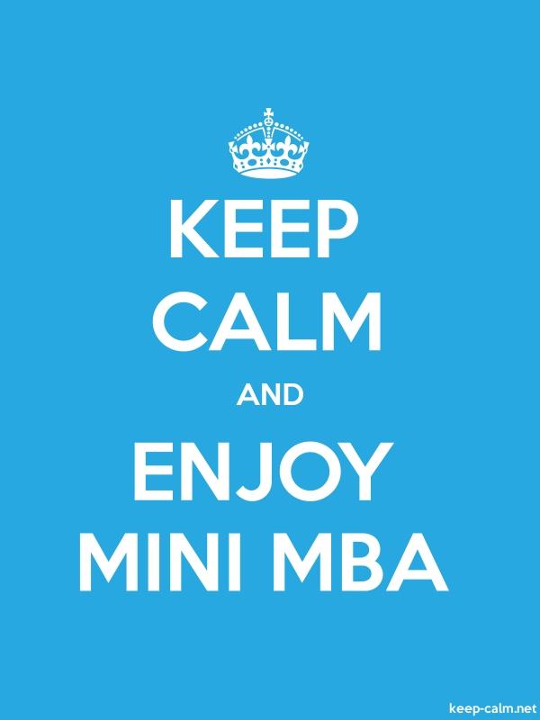 KEEP CALM AND ENJOY MINI MBA - white/blue - Default (600x800)