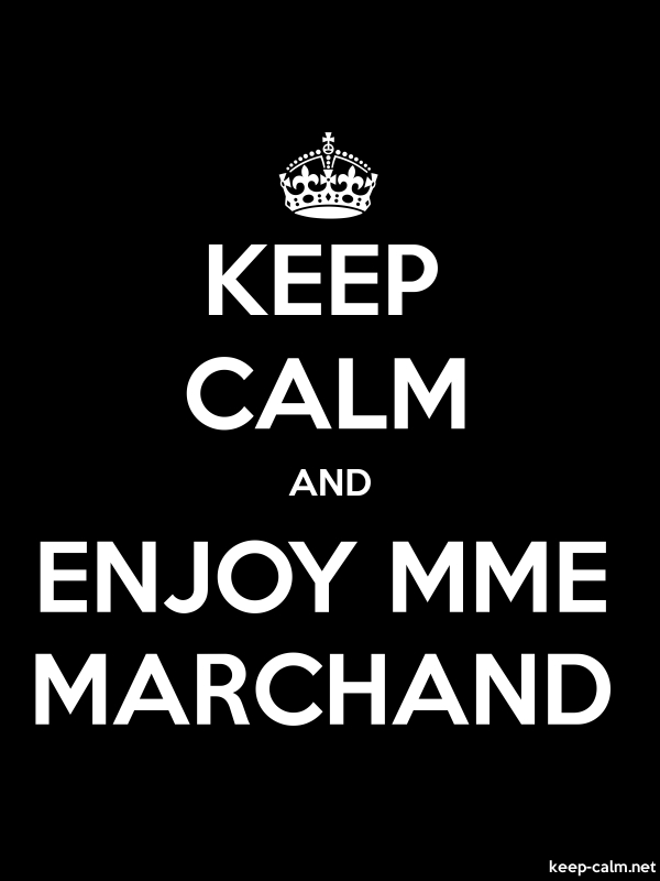 KEEP CALM AND ENJOY MME MARCHAND - white/black - Default (600x800)
