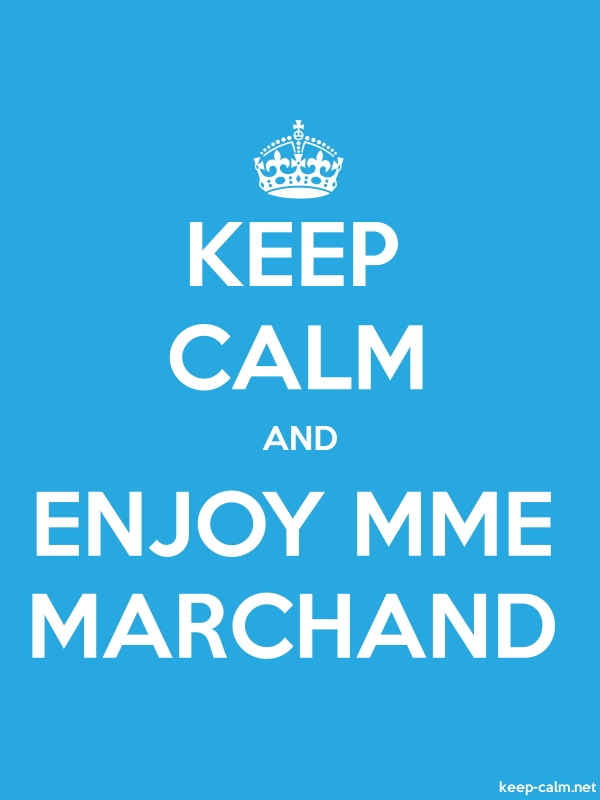 KEEP CALM AND ENJOY MME MARCHAND - white/blue - Default (600x800)