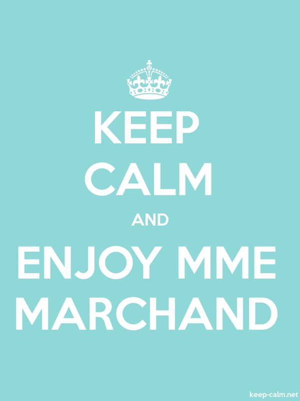 KEEP CALM AND ENJOY MME MARCHAND - white/lightblue - Default (600x800)