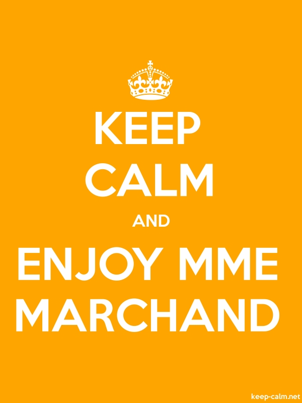 KEEP CALM AND ENJOY MME MARCHAND - white/orange - Default (600x800)