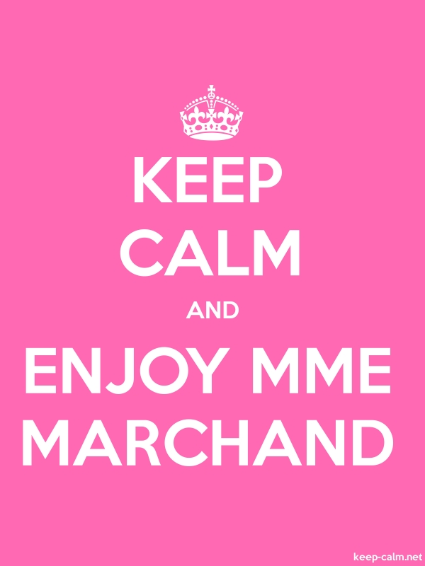 KEEP CALM AND ENJOY MME MARCHAND - white/pink - Default (600x800)