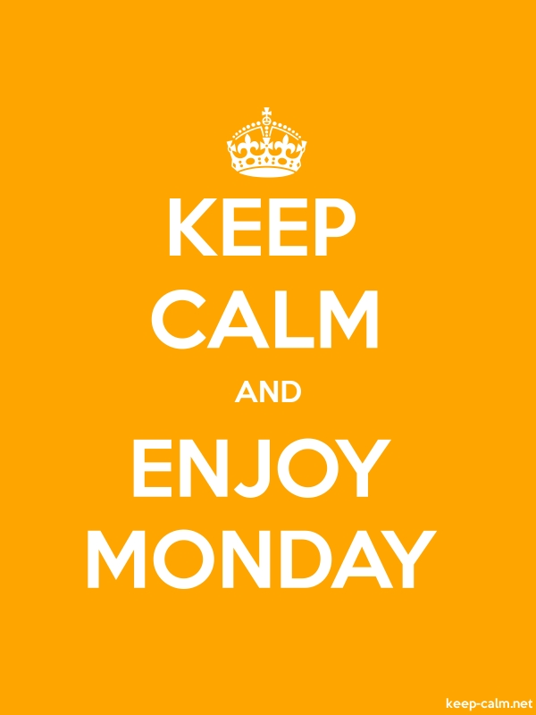 KEEP CALM AND ENJOY MONDAY - white/orange - Default (600x800)