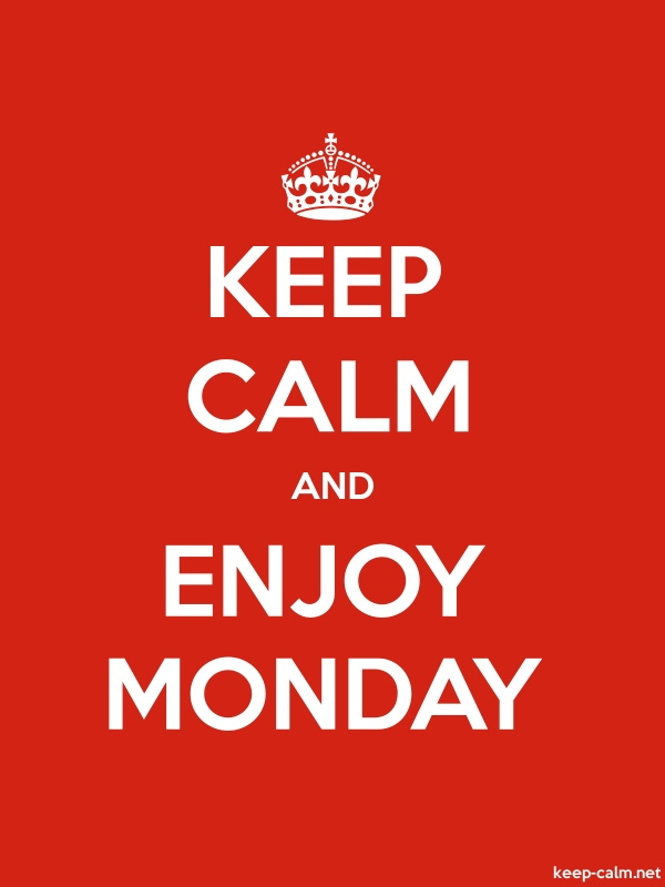 KEEP CALM AND ENJOY MONDAY - white/red - Default (600x800)