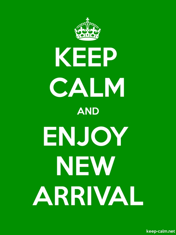 KEEP CALM AND ENJOY NEW ARRIVAL - white/green - Default (600x800)