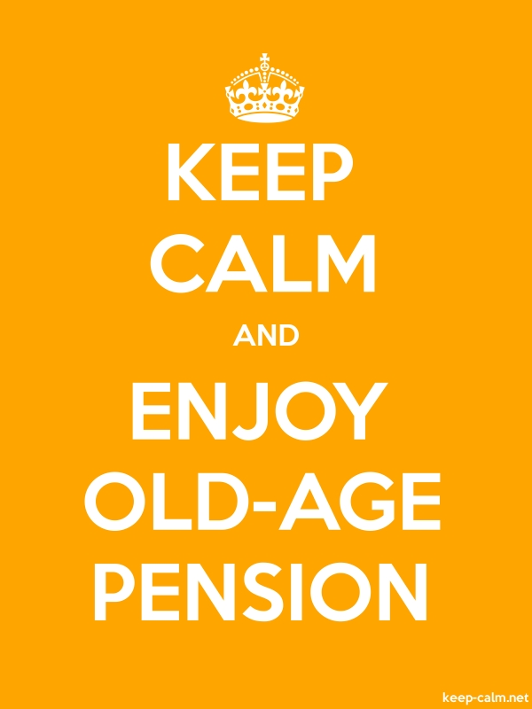 KEEP CALM AND ENJOY OLD-AGE PENSION - white/orange - Default (600x800)