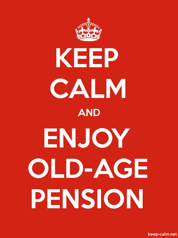 KEEP CALM AND ENJOY OLD-AGE PENSION - white/red - Default (600x800)