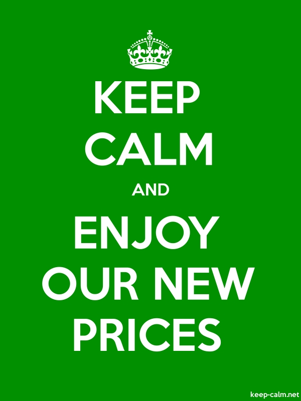 KEEP CALM AND ENJOY OUR NEW PRICES - white/green - Default (600x800)