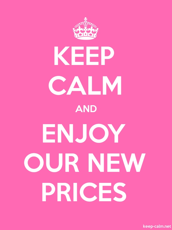 KEEP CALM AND ENJOY OUR NEW PRICES - white/pink - Default (600x800)