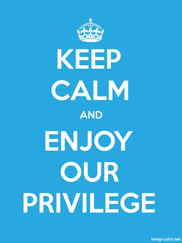 KEEP CALM AND ENJOY OUR PRIVILEGE - white/blue - Default (600x800)