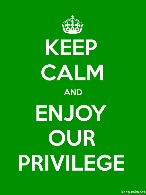 KEEP CALM AND ENJOY OUR PRIVILEGE - white/green - Default (600x800)