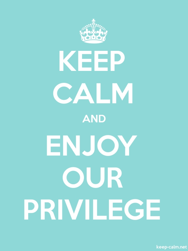 KEEP CALM AND ENJOY OUR PRIVILEGE - white/lightblue - Default (600x800)