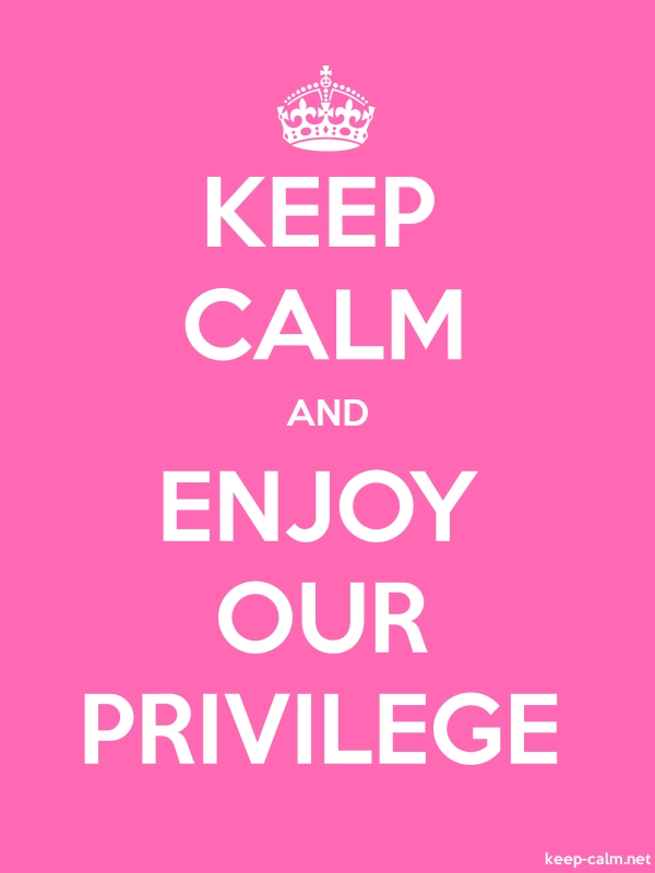 KEEP CALM AND ENJOY OUR PRIVILEGE - white/pink - Default (600x800)