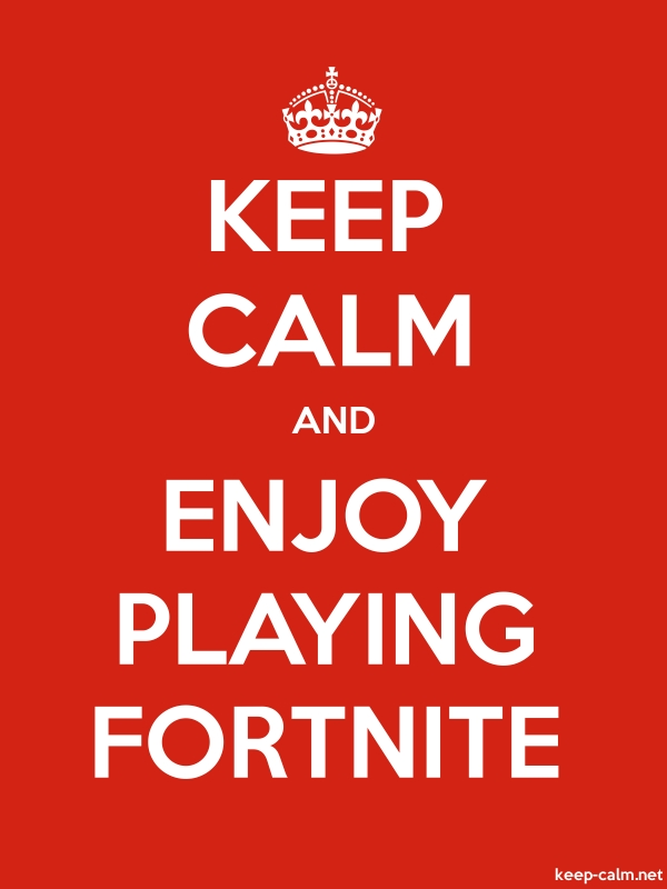 KEEP CALM AND ENJOY PLAYING FORTNITE - white/red - Default (600x800)