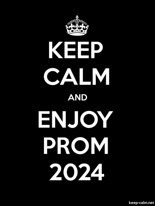 KEEP CALM AND ENJOY PROM 2024 - white/black - Default (600x800)