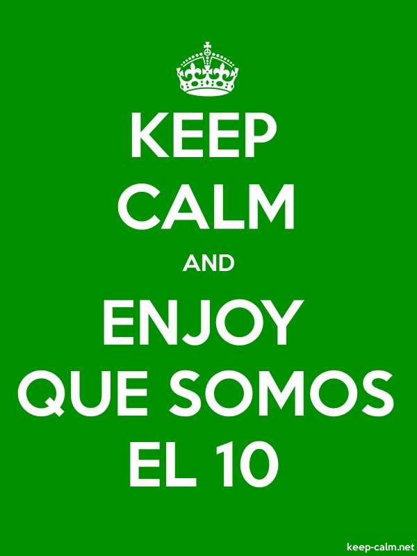 KEEP CALM AND ENJOY QUE SOMOS EL 10 - white/green - Default (600x800)