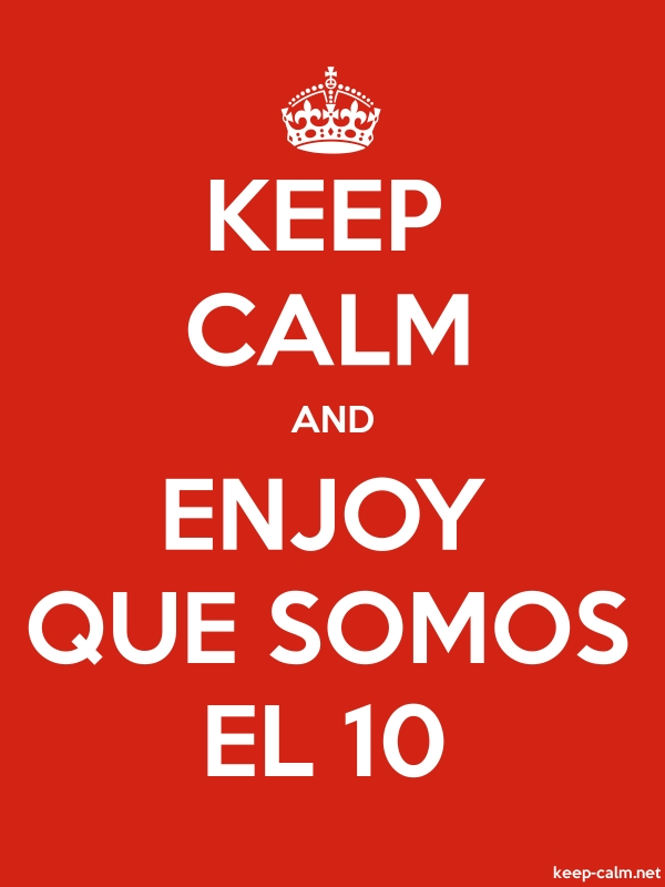 KEEP CALM AND ENJOY QUE SOMOS EL 10 - white/red - Default (600x800)