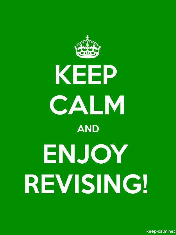 KEEP CALM AND ENJOY REVISING! - white/green - Default (600x800)